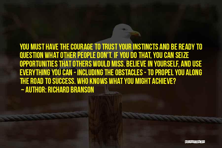 Believe You Can Achieve Quotes By Richard Branson