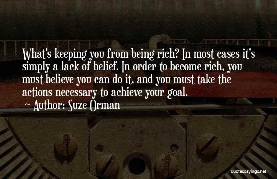 Believe You Can Achieve Quotes By Suze Orman