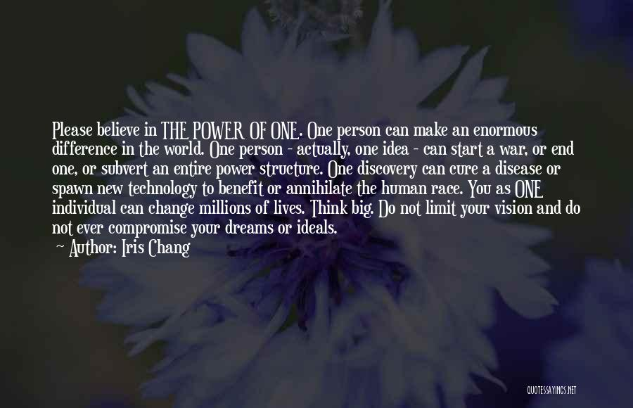 Believe You Can Change The World Quotes By Iris Chang