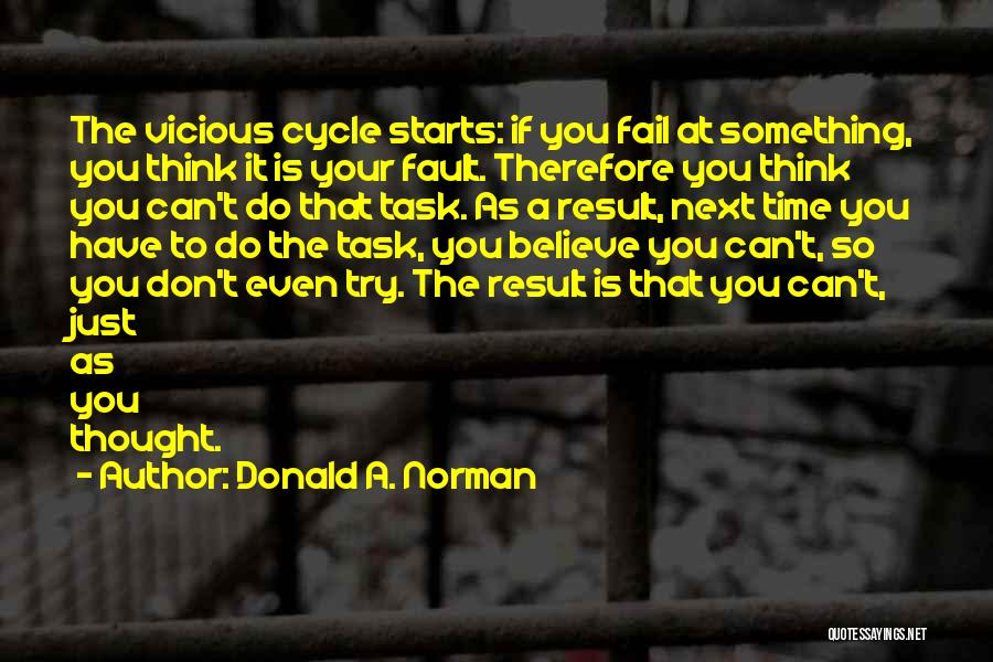 Believe You Can Do It Quotes By Donald A. Norman
