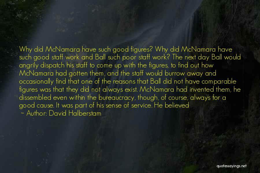 Believed Your Lies Quotes By David Halberstam