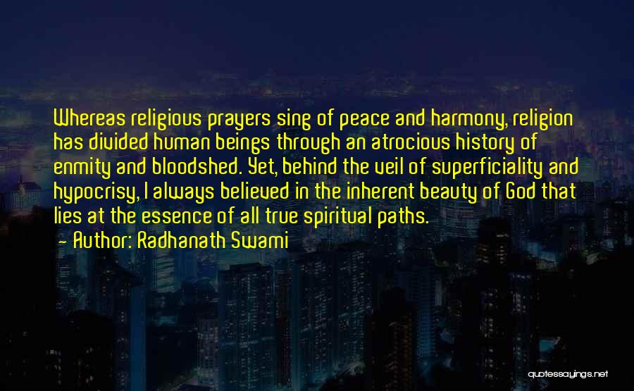 Believed Your Lies Quotes By Radhanath Swami