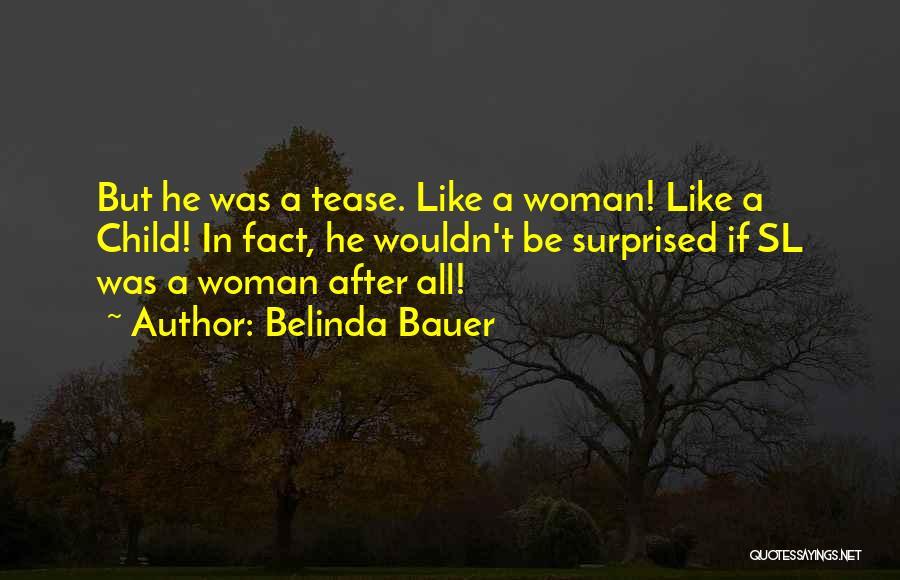 Belinda Bauer Quotes 1320293
