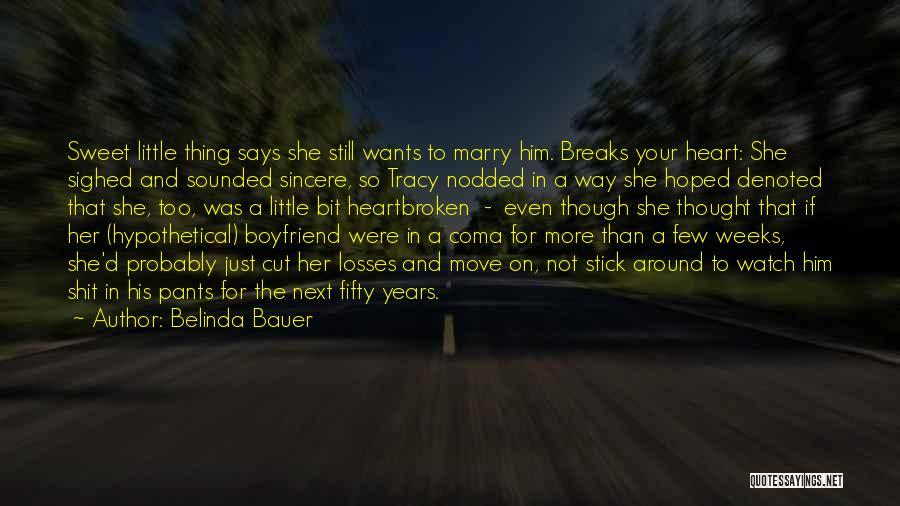 Belinda Bauer Quotes 1521593