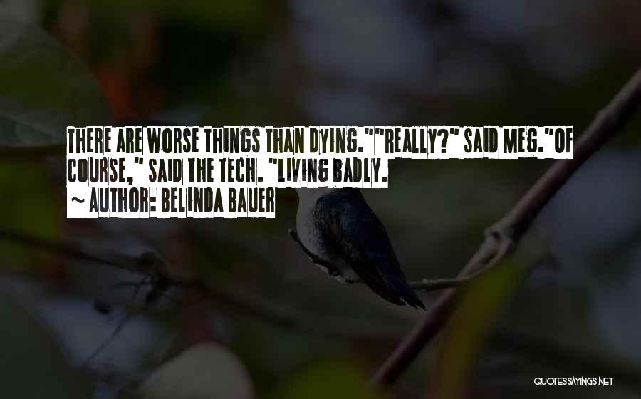 Belinda Bauer Quotes 264388