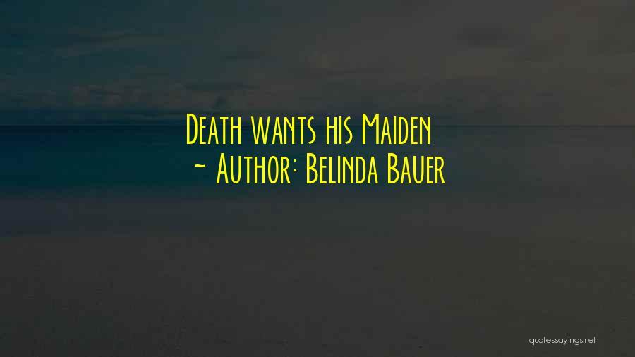 Belinda Bauer Quotes 476983