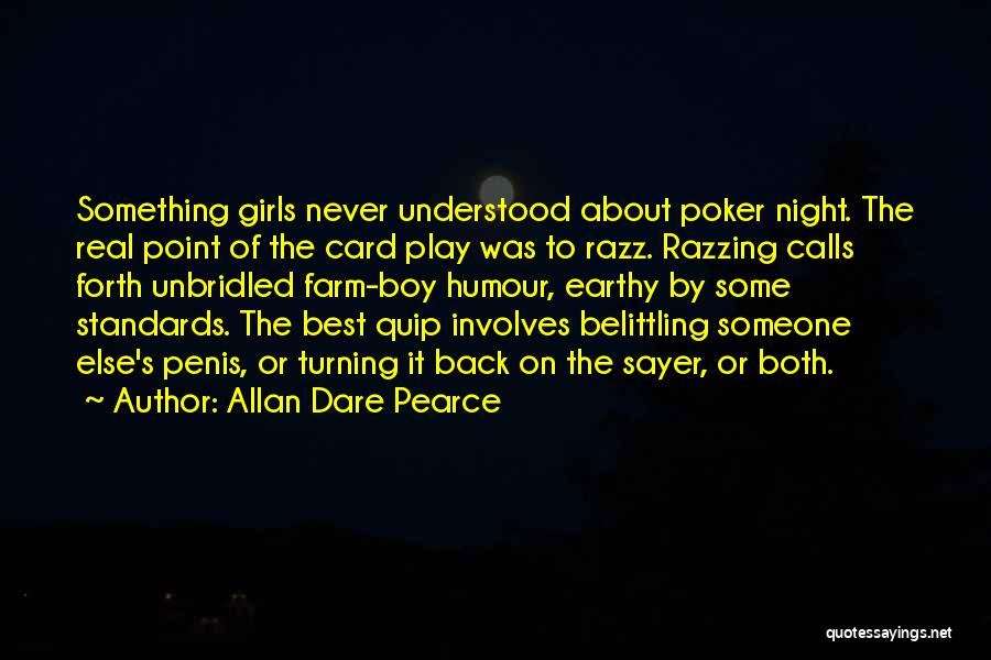 Belittling Someone Quotes By Allan Dare Pearce
