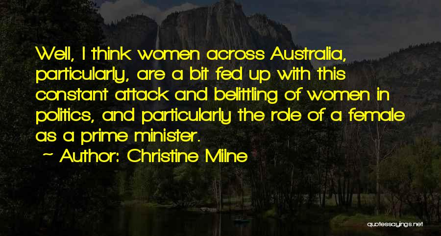 Belittling Someone Quotes By Christine Milne