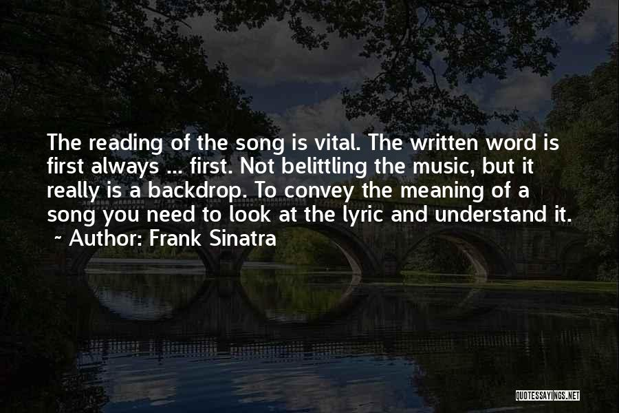 Belittling Someone Quotes By Frank Sinatra