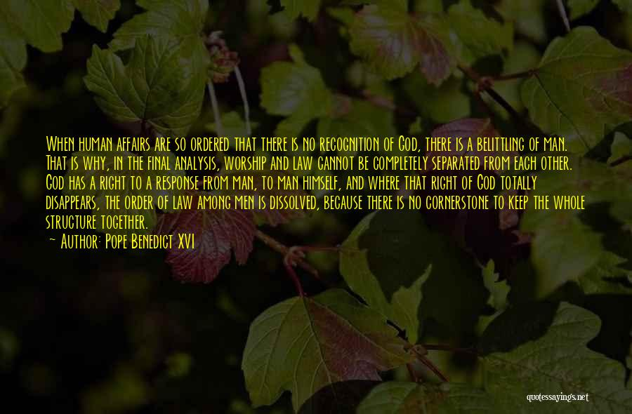 Belittling Someone Quotes By Pope Benedict XVI