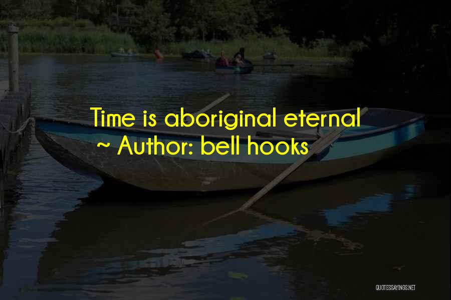 Bell Hooks Quotes 1186938