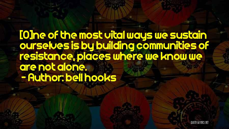 Bell Hooks Quotes 1654980