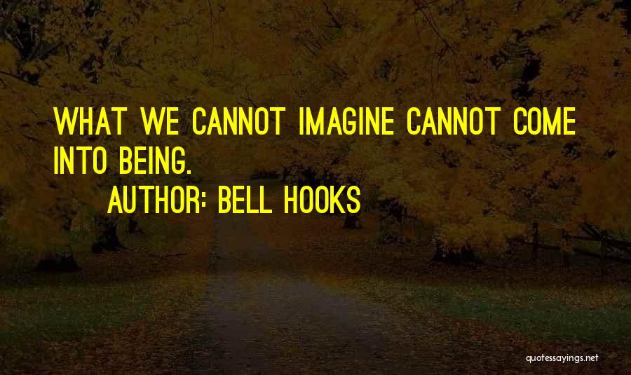 Bell Hooks Quotes 2099696
