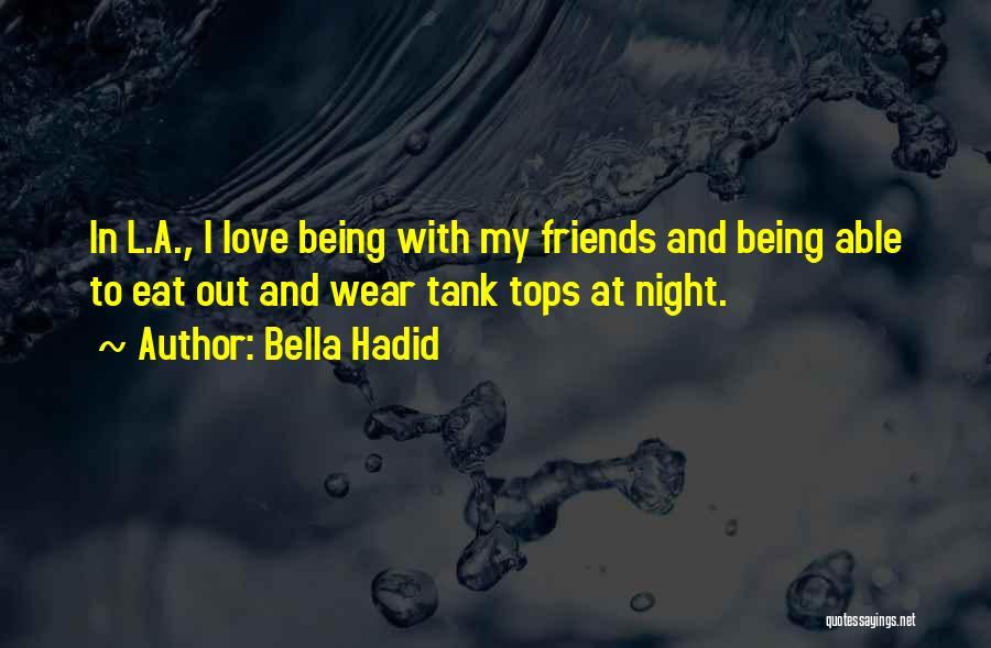 Bella Hadid Quotes 1128392