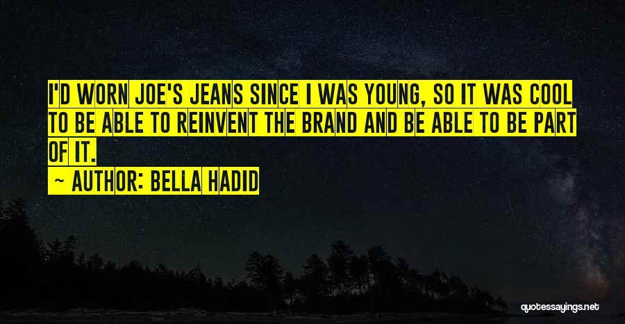 Bella Hadid Quotes 1185814