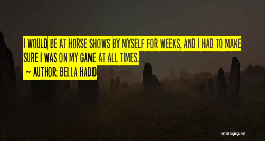 Bella Hadid Quotes 1423652