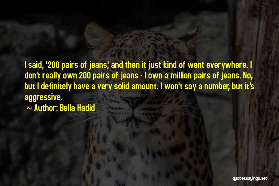 Bella Hadid Quotes 1712840