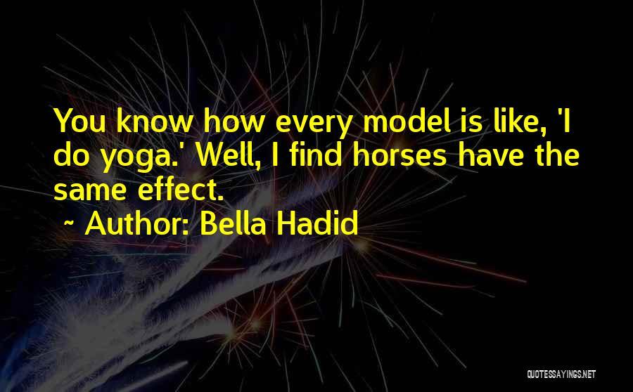 Bella Hadid Quotes 1884012