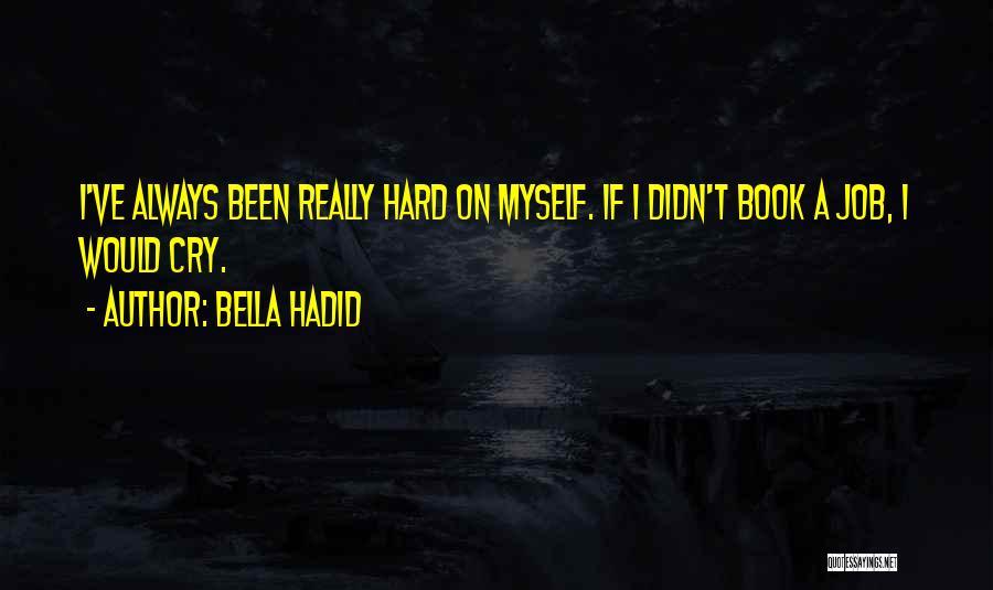 Bella Hadid Quotes 2114774