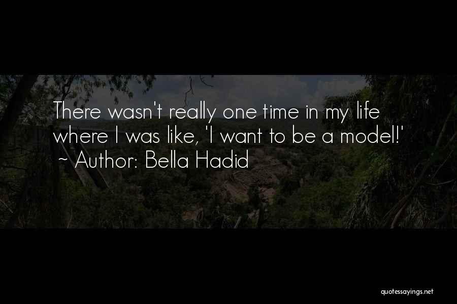 Bella Hadid Quotes 814793
