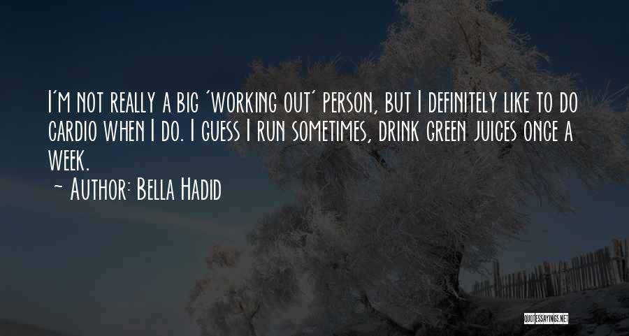 Bella Hadid Quotes 849657