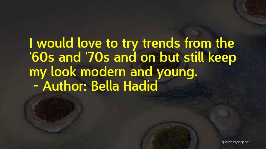 Bella Hadid Quotes 931386