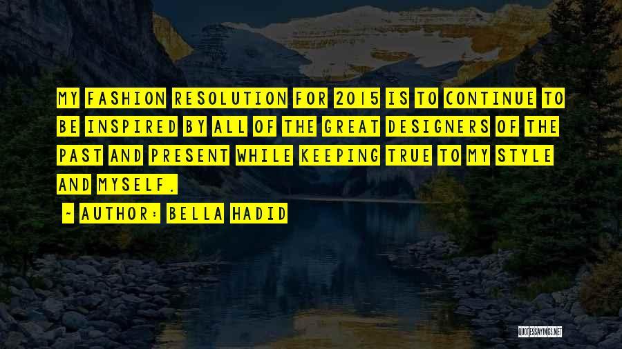 Bella Hadid Quotes 978684