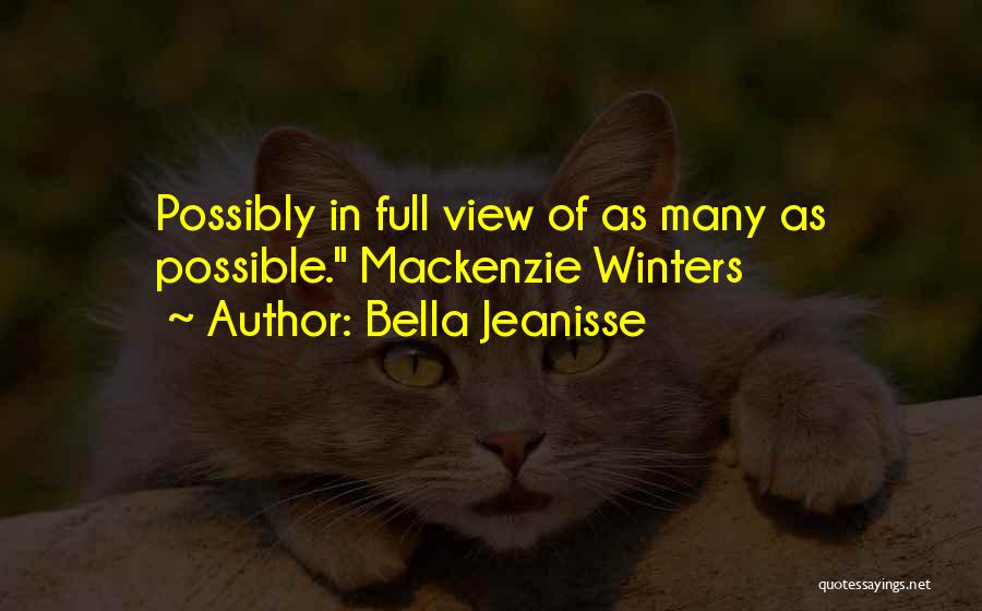 Bella Jeanisse Quotes 1488165