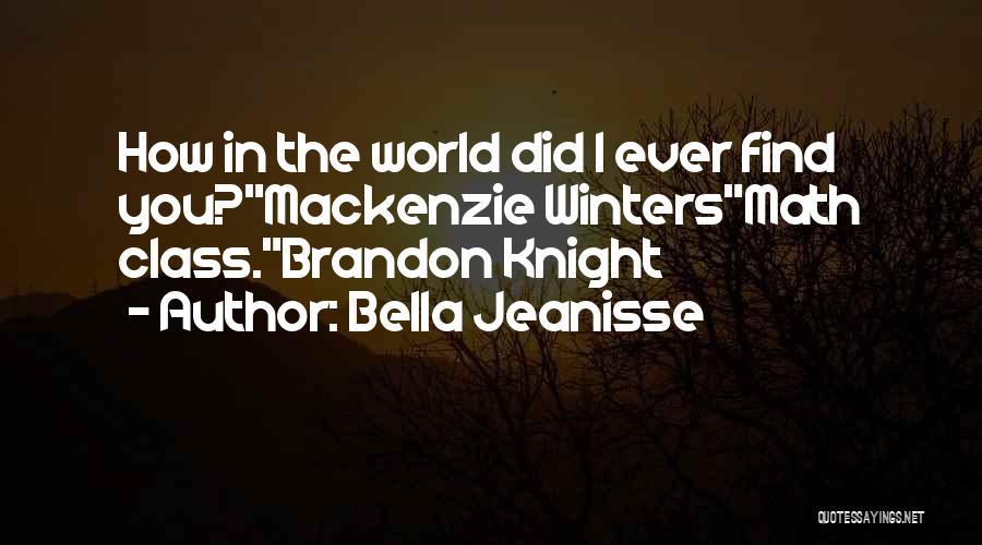 Bella Jeanisse Quotes 1566168