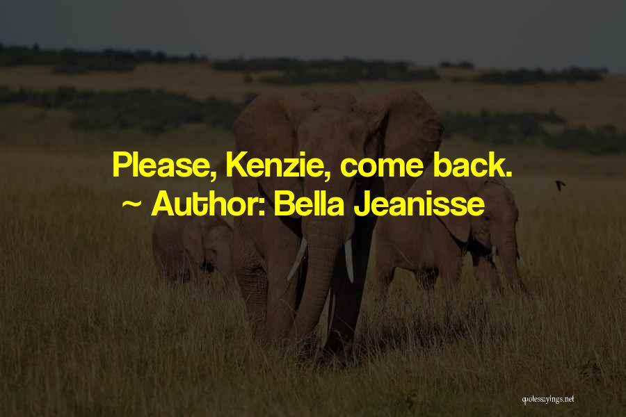 Bella Jeanisse Quotes 1944351