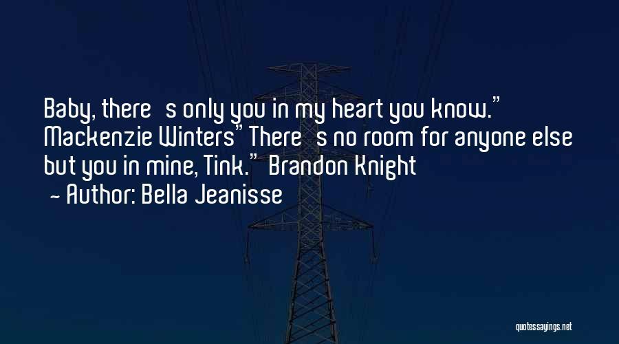 Bella Jeanisse Quotes 1953138
