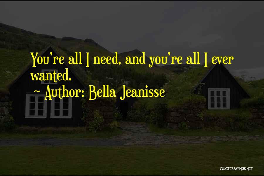 Bella Jeanisse Quotes 1963621