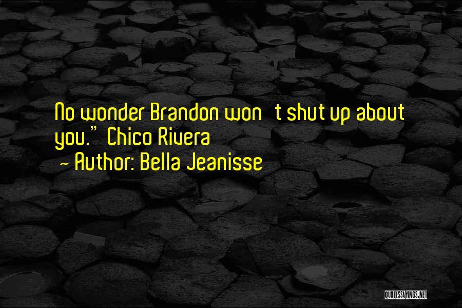 Bella Jeanisse Quotes 2004139