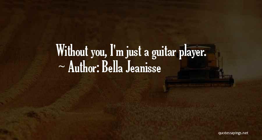 Bella Jeanisse Quotes 2008192