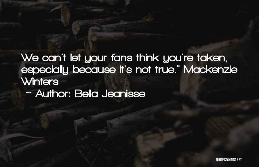 Bella Jeanisse Quotes 380174
