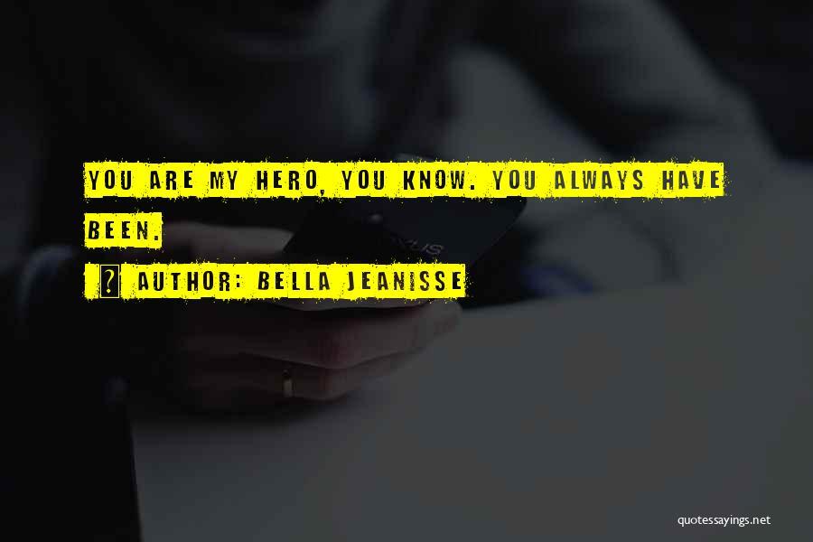 Bella Jeanisse Quotes 713359
