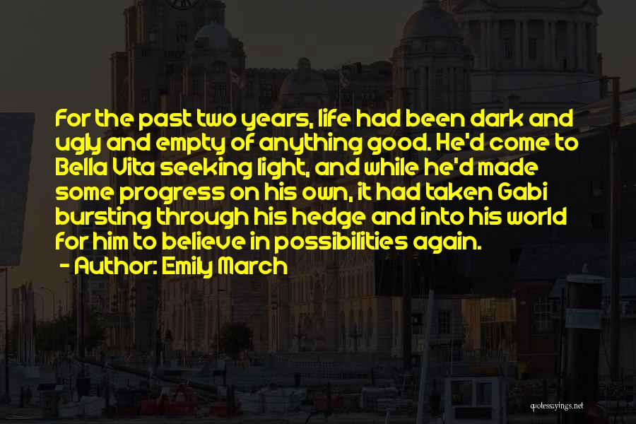 Bella Vita Quotes By Emily March