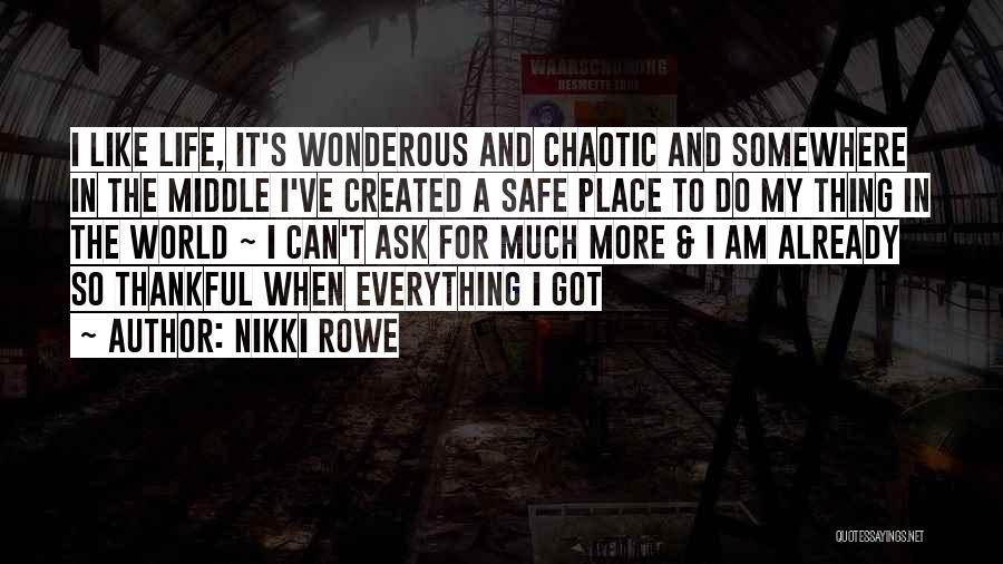 Bella Vita Quotes By Nikki Rowe