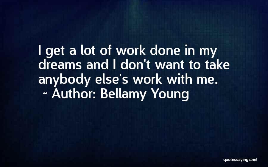 Bellamy Young Quotes 1037160