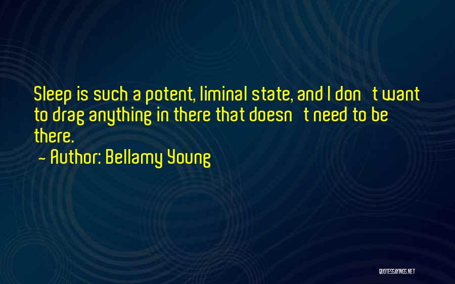 Bellamy Young Quotes 1643181