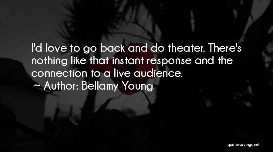 Bellamy Young Quotes 1788470