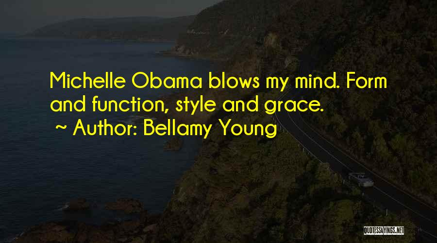 Bellamy Young Quotes 1802541