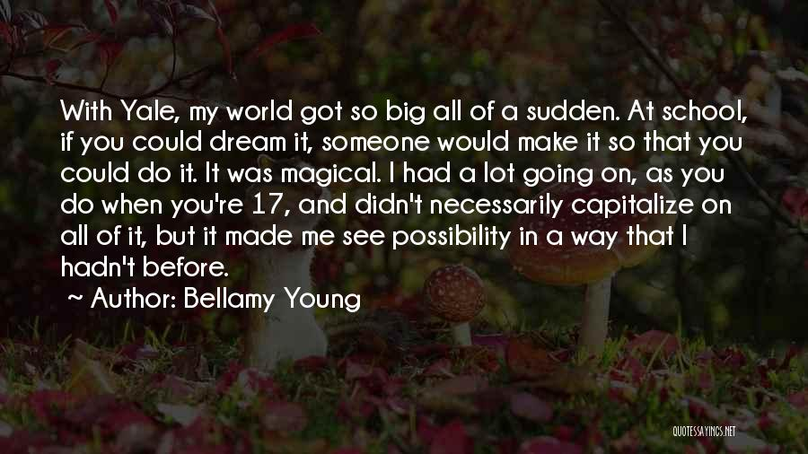 Bellamy Young Quotes 198172