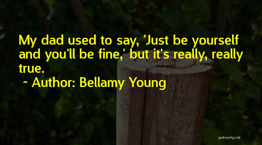 Bellamy Young Quotes 367769