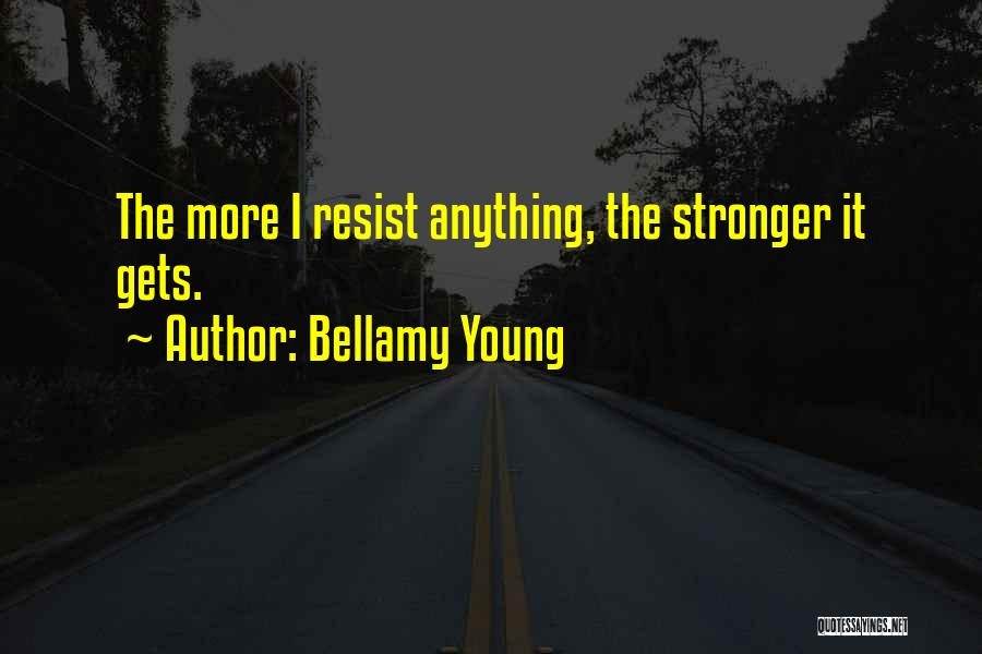 Bellamy Young Quotes 637995