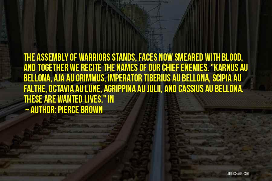 Bellona Quotes By Pierce Brown