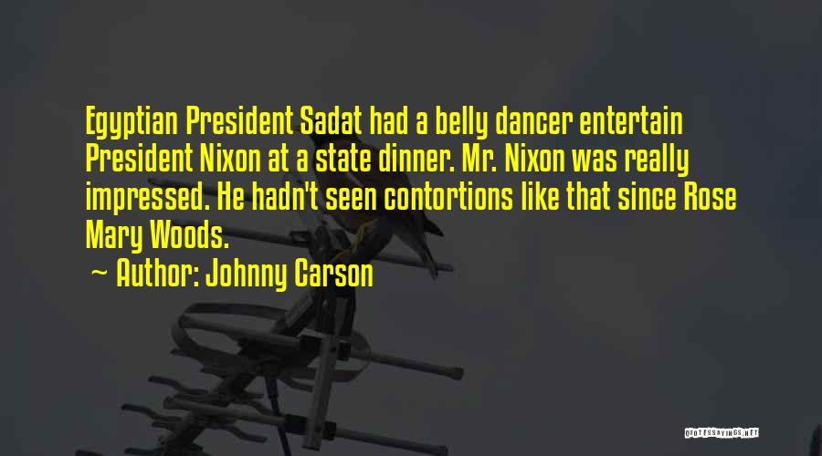 Belly Dancer Quotes By Johnny Carson