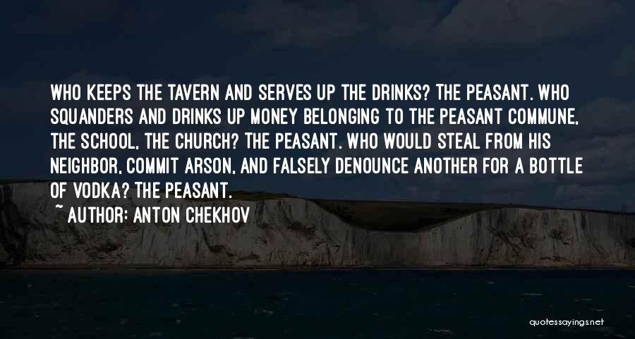 Belonging To A School Quotes By Anton Chekhov
