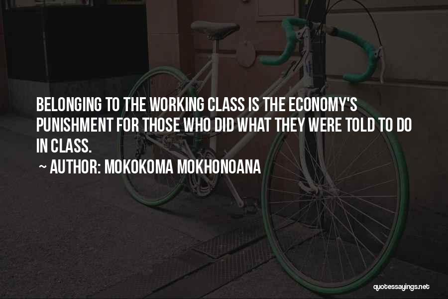 Belonging To A School Quotes By Mokokoma Mokhonoana