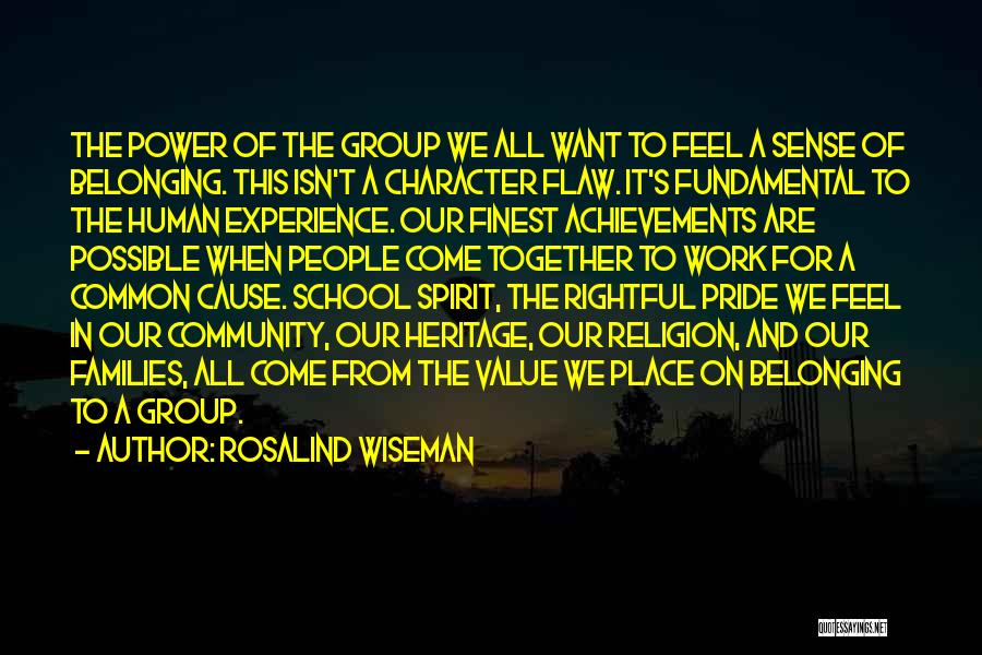 Belonging To A School Quotes By Rosalind Wiseman